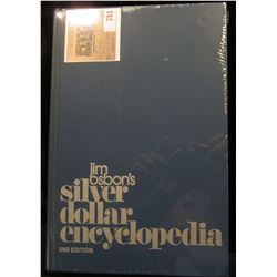 "Jim Osbon's ""Silver Dollar Encyclopedia"", 2nd Edition, hard bound, 384 pgs."