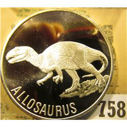 """Allosaurus"" Proof One Ounce .999 fine Silver Medallion."