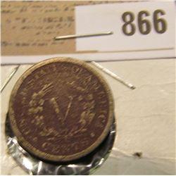 1886 Liberty Nickel, Good, slightly porous, reddish toning. Very scarce Key date with a CDN Bid of $