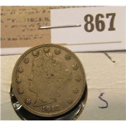 1912 S Liberty Nickel, Key date with full rims and full Liberty. Fine condition.