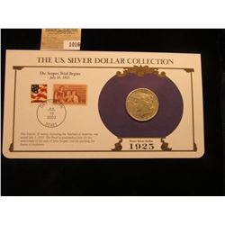 1016 _ 1925 Philadelphia Mint U.S. Peace Silver Dollar in a special protected cover with post marked