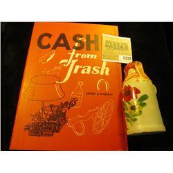 "1172 _ ""Cash from Trash"" by Edwin G. Warman; & a Stoneware miniature jug ""Cherry Liquor & Rum""."