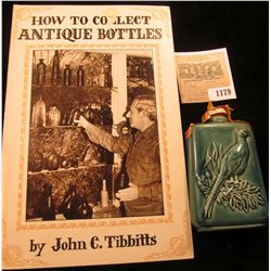 "1179 _ ""How to Collect Antique Bottles"", by John C. Tibbetts; & a miniature ""Beneagles Scotch Whiske"