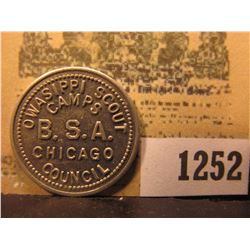 "1252 _ ""OWASIPPI SCOUT/CAMPS/B.S.A./CHICAGO/COUNCIL,"" ""GOOD FOR/10¢/IN MERCHANDISE"", al., rd."