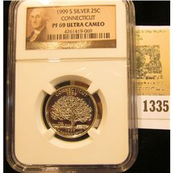 1335 _ 1999 S Silver 25c Connecticut PF 69 Ultra Cameo NGC slabbed.