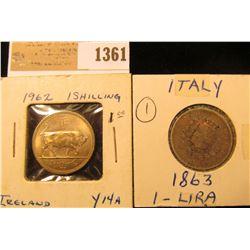 1361 _ 1863 Italian One Lira, Silver & 1962 Ireland Shilling, BU, Y14a.