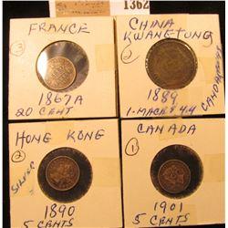 1362 _ 1901 Canada Five Cent Silver, VF+; 1890 Hong Kong Silver Five Cent; 1889 Kwangtung China Coin