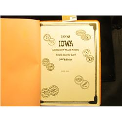 1507 _ 1992 Iowa Merchants Trade Token Town Rarity List 3rd Edition by George Hosek. Rarely seen any