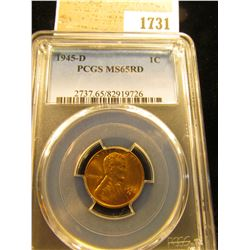 1731 _ 1945 D Lincoln Cent, PCGS slabbed MS65RD