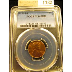 1732 _ 1945 S Lincoln Cent, PCGS slabbed MS65RD