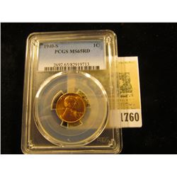 1760 _ 1940 S Lincoln Cent, PCGS slabbed MS65RD