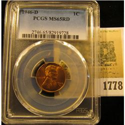 1778 _ 1946 D Lincoln Cent, PCGS slabbed MS65RD