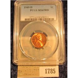 1785 _ 1949 D Lincoln Cent, PCGS slabbed MS65RD.