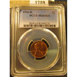 1789 _ 1956 D Lincoln Cent, PCGS slabbed MS65RD.