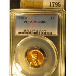 1795 _ 1958 D Lincoln Cent, PCGS slabbed MS65RD.