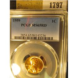 1797 _ 1959 P Lincoln Cent, PCGS slabbed MS65RD.