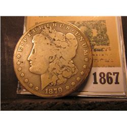 1867 _ 1879 New Orleans Mint Silver Morgan Dollar.