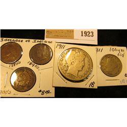 1923 _ 1881, 1896, & 1907 Indian Head Cents; 1911 Liberty Nickel Fine; & 1911 P Barber Half Dollar,