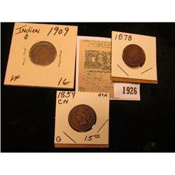 1926 _ 1859 Good, 1878 Good, & 1909 P VF Indian Head Cents.