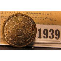 1939 _ 1872 Austria Billon-Silver 10 Kreuzer, Y11, Uncirculated.