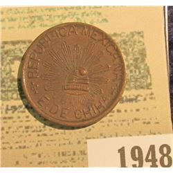 "1948 _ 1915 ""Republic Mexicana E.De.Chiha."", ""Ejercito Constitucionalista 5c"", EF, R11/53."