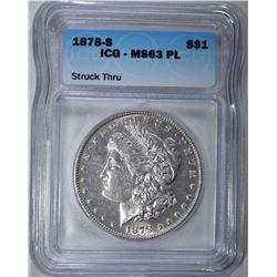 1878-S MORGAN DOLLAR ICG - MS63 PL