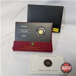 RCM 2006  $1 Fine Gold Coin - Gold Louis (99.99% Pure Gold)  COA#02830/10000