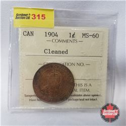 Canada One Cent 1904 (ICCS Certified Cleaned MS-60)