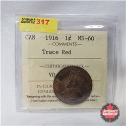 Canada One Cent 1916 (ICCS Certified Trace Red MS-60)