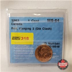 Canada One Cent 1963 (CCCS Certified Red, Hanging 3 (Die Clash) MS-64)