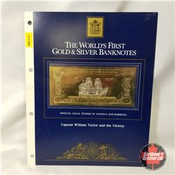 """The World's First Gold & Silver Banknotes 100 - Official Legal Tender of Antigua and Barbuda """"Captai"""