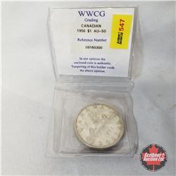 Canada One Dollar 1956 (Certified WWCG : AU-50)