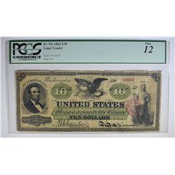 1862 $10 LEGAL TENDER PCGS 12