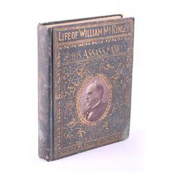 Life of William McKinley & His Assassination 1901