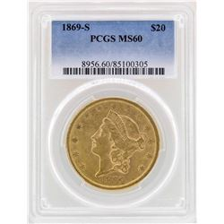 1869-S $20 Liberty Head Double Eagle Gold Coin PCGS MS60