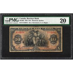 1935 $10 Barclays Bank Canada Montreal, Quebec Note PMG Very Fine 20