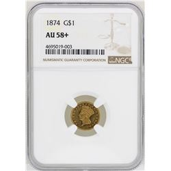 1874 $1 Indian Princess Head Gold Dollar Coin NGC AU58+