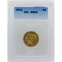 1912 $5 Indian Head Half Eagle Gold Coin ICG MS63