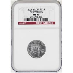 2006 $25 American Platinum Eagle Coin NGC MS70 First Strikes