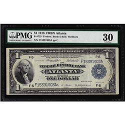 1918 $1 Federal Reserve Bank Note Atlanta Fr.725 PMG Very Fine 30