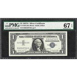 1957A $1 Silver Certificate Note Fr.1620 PMG Superb Gem Uncirculated 67EPQ