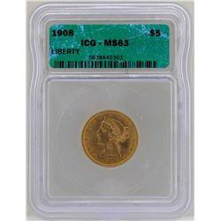 1908 $5 Liberty Head Half Eagle Gold Coin ICG MS63