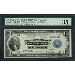 1918 $1 Federal Reserve Bank Note San Francisco Fr.743 PMG Choice Very Fine 35EP