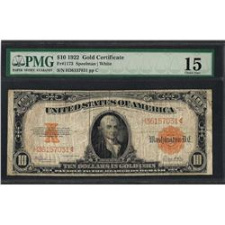1922 $10 Gold Certificate Note Fr.1173 PMG Choice Fine 15