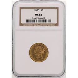 1880 $5 Liberty Head Half Eagle Gold Coin NGC MS61