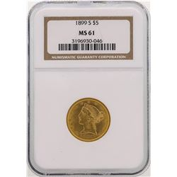 1899-S $5 Liberty Head Half Eagle Gold Coin NGC MS61