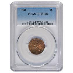 1881 Indian Cent PCGS PR64RB