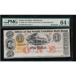 1840s-70s $1 South Carolina Railroad Obsolete Note PMG 64EPQ
