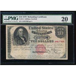 1879 $10 Refunding Certificate PMG 20