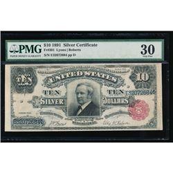1891 $10 Silver Certificate PMG 30 Very Fine